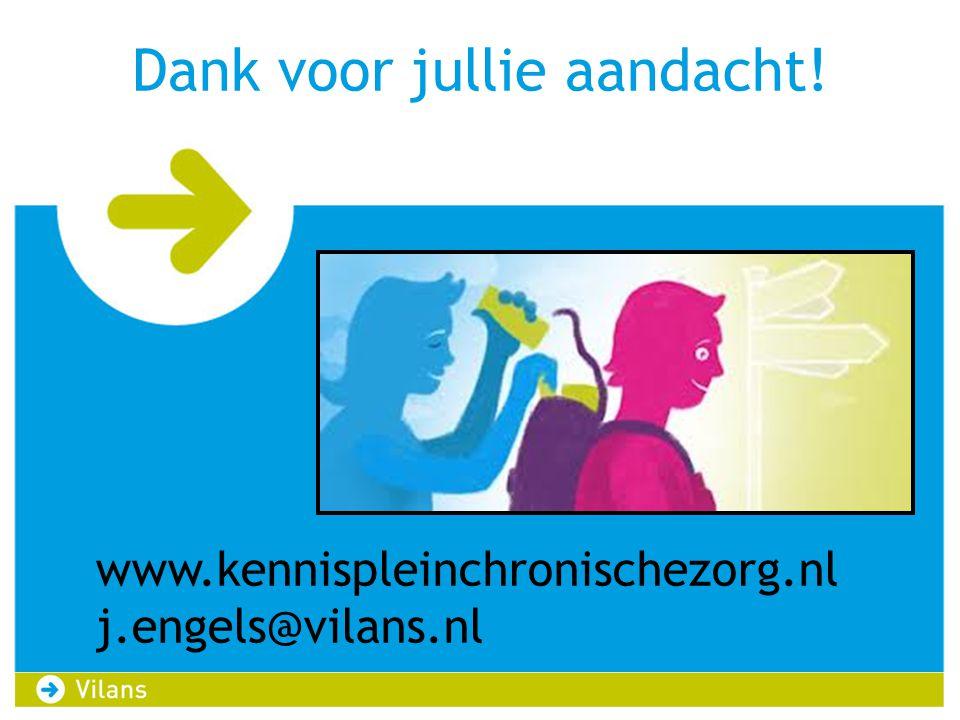 Dank voor jullie aandacht! www.kennispleinchronischezorg.nl j.engels@vilans.nl