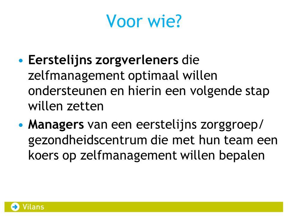 Domeinen ZM-kompas 1.Competenties van de zorgverlener 2.Werken met een individueel zorgplan 3.Zelfmanagementtools 4.Visie op zelfmanagement 5.Organisatie van de zorg voor chronisch zieken 6.Nieuwe ontwikkelingen in de zorg 7.Samenwerking intern/extern 8.Financiering
