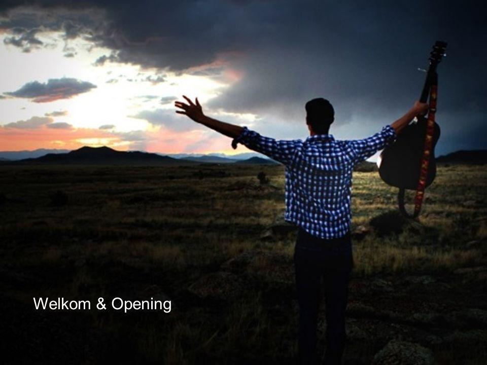 Welkom & Opening
