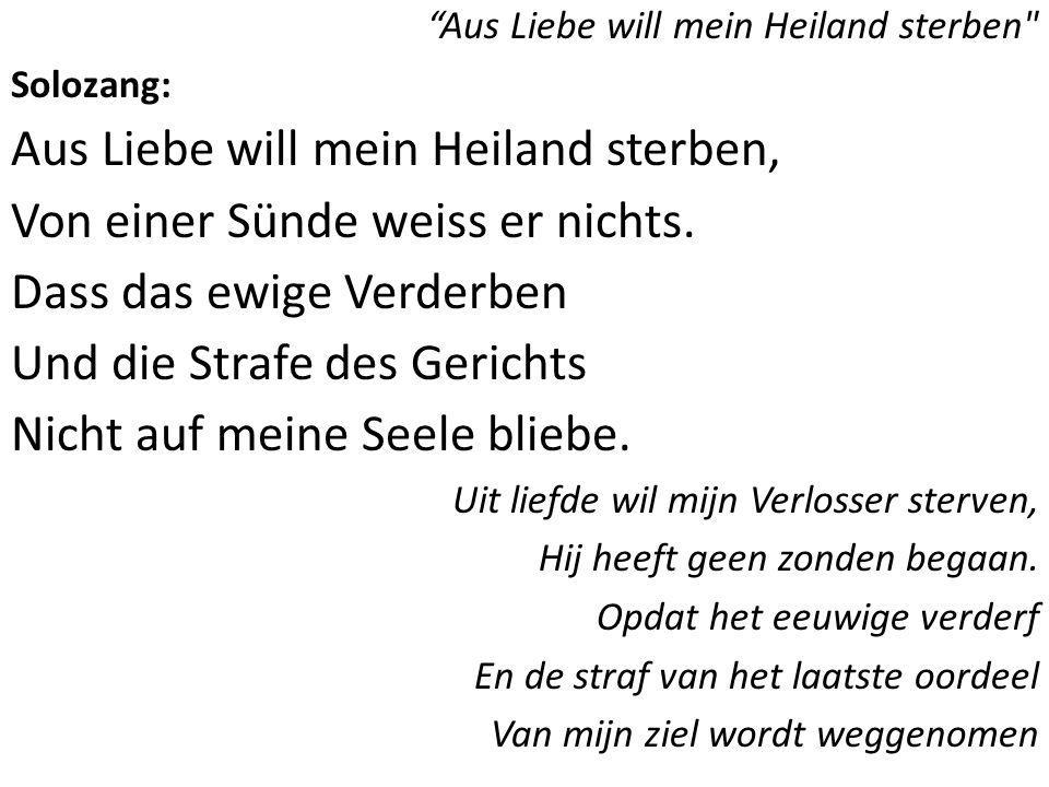 """""""Aus Liebe will mein Heiland sterben"""