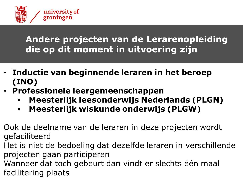 • Inductie van beginnende leraren in het beroep (INO) • Professionele leergemeenschappen • Meesterlijk leesonderwijs Nederlands (PLGN) • Meesterlijk w