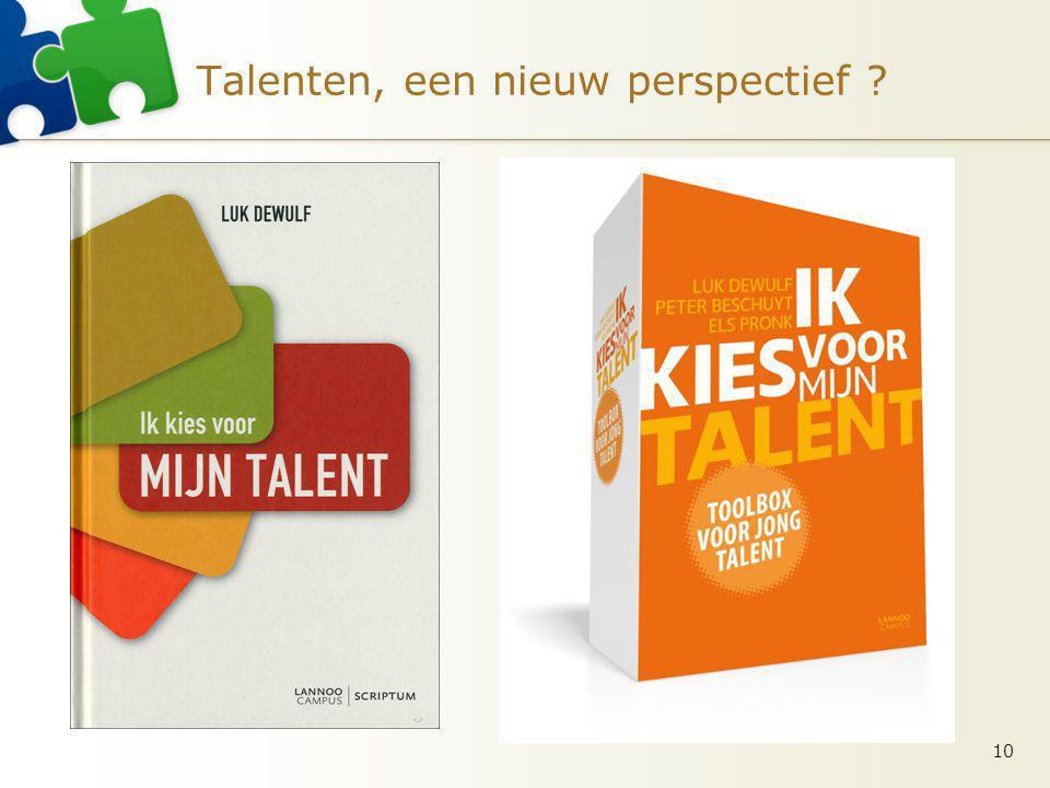 Talenten, een nieuw perspectief ? 10