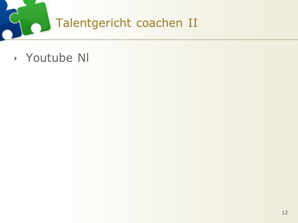 Talentgericht coachen II 12  Youtube Nl