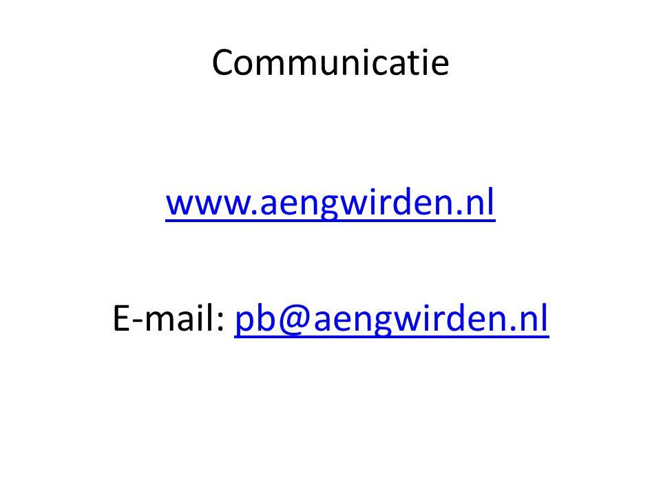 Communicatie www.aengwirden.nl E-mail: pb@aengwirden.nlpb@aengwirden.nl