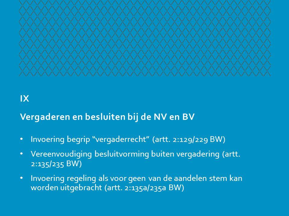 X Aandeelhouder-bestuurde BV • Destijds ontworpen als eenvoudig functionerend model • Hoofdregel: alle aandeelhouders gelden als bestuurder (art.