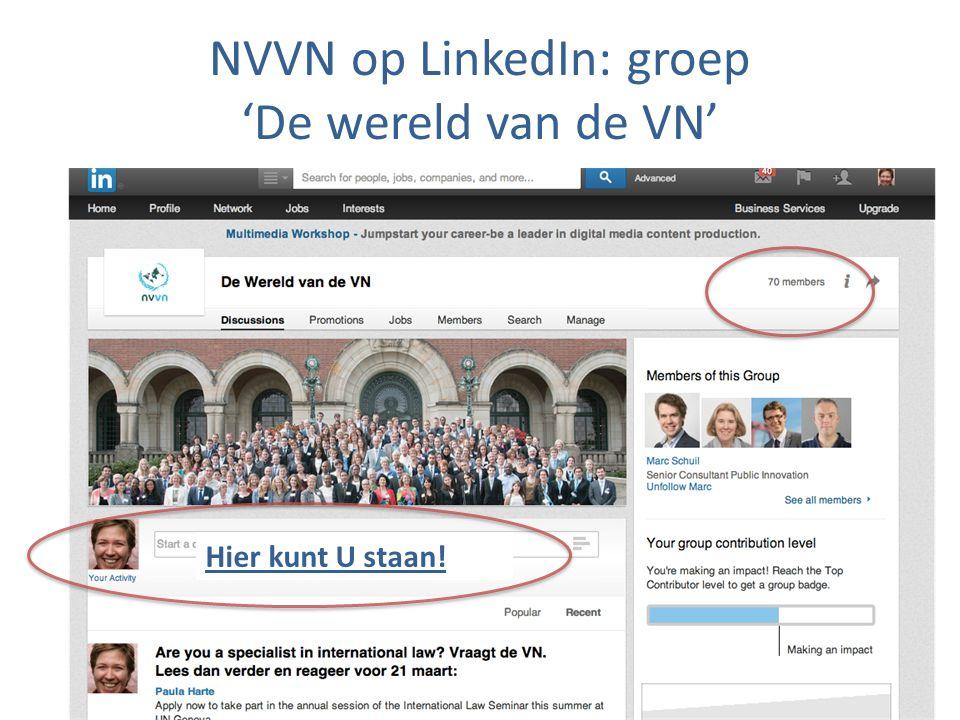 NVVN op LinkedIn: groep 'De wereld van de VN' Hier kunt U staan!