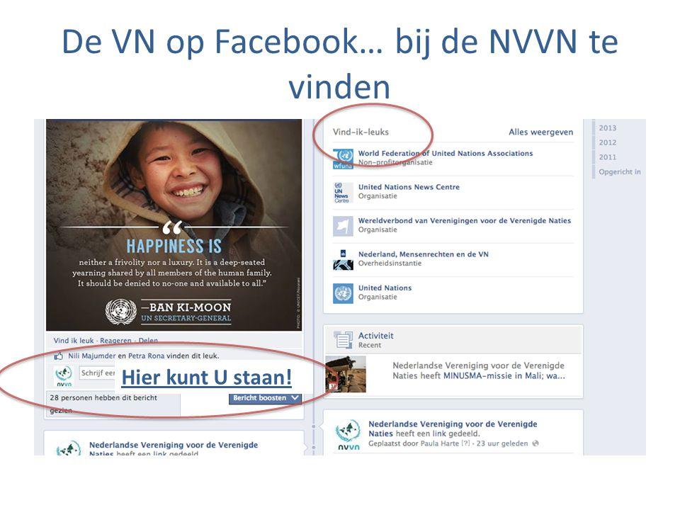 De VN op Facebook… bij de NVVN te vinden Hier kunt U staan!