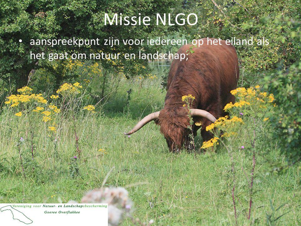 Missie NLGO • Onze kijk op natuur en landschap uitdragen • Promotie kwaliteitsverbetering en verduurzaming;