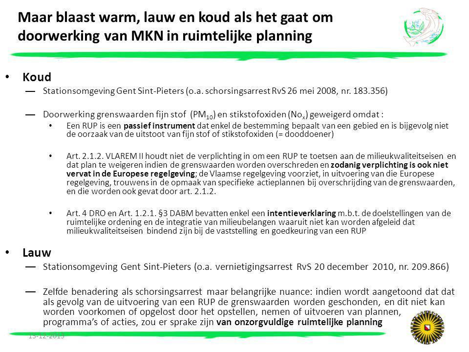 Maar blaast warm, lauw en koud als het gaat om doorwerking van MKN in ruimtelijke planning • Koud —Stationsomgeving Gent Sint-Pieters (o.a.