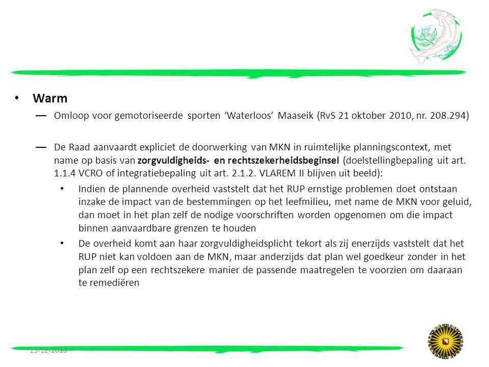 • Warm —Omloop voor gemotoriseerde sporten 'Waterloos' Maaseik (RvS 21 oktober 2010, nr.
