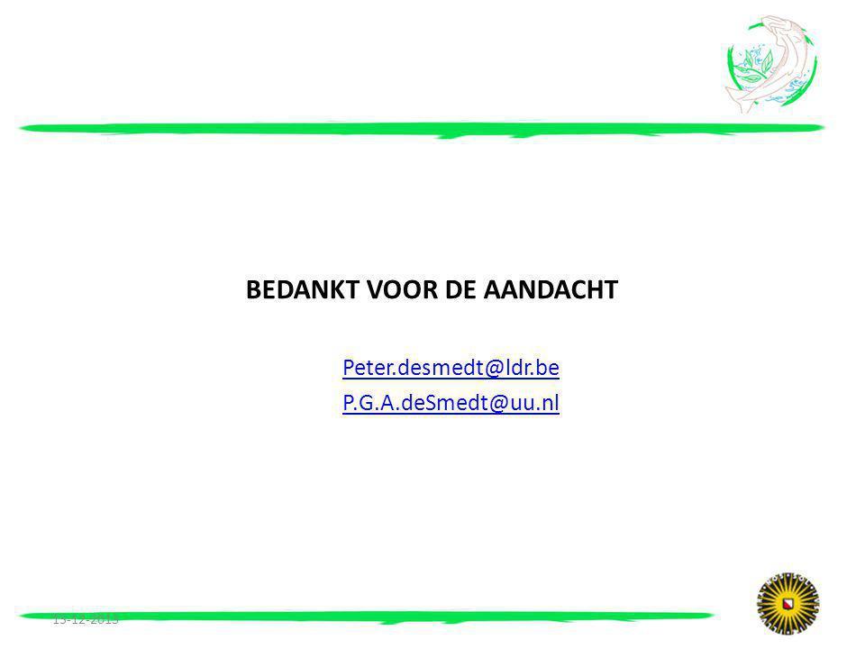 BEDANKT VOOR DE AANDACHT Peter.desmedt@ldr.be P.G.A.deSmedt@uu.nl 13-12-2013
