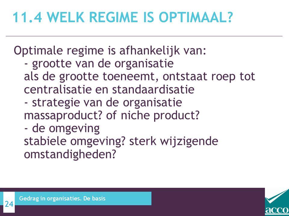 Optimale regime is afhankelijk van: - grootte van de organisatie als de grootte toeneemt, ontstaat roep tot centralisatie en standaardisatie - strateg