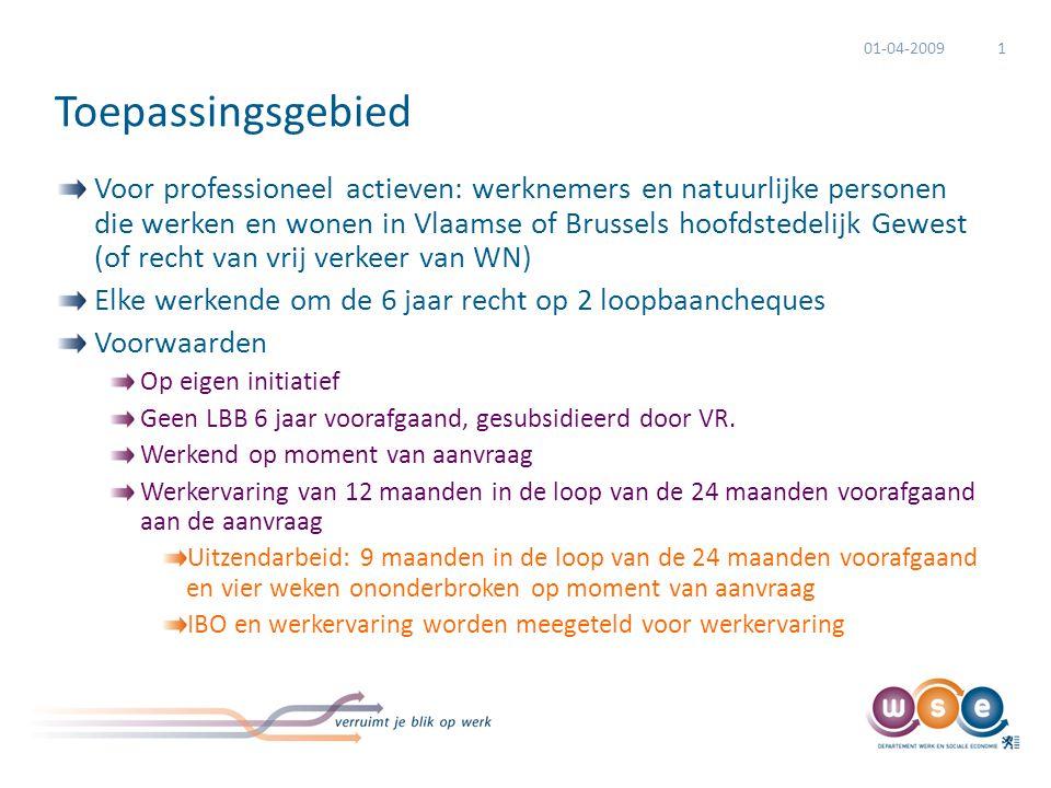 Toepassingsgebied Voor professioneel actieven: werknemers en natuurlijke personen die werken en wonen in Vlaamse of Brussels hoofdstedelijk Gewest (of