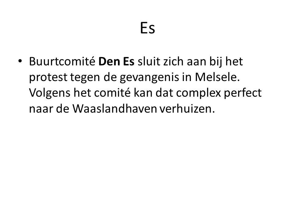 • Buurtcomité Den Es sluit zich aan bij het protest tegen de gevangenis in Melsele. Volgens het comité kan dat complex perfect naar de Waaslandhaven v