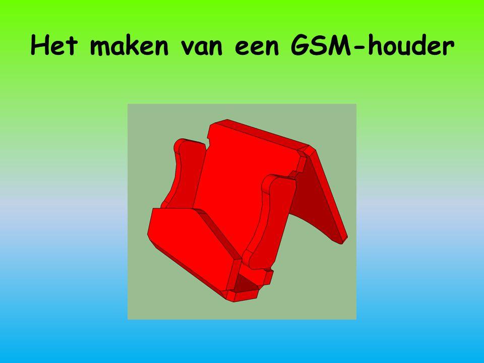 Het maken van een GSM-houder