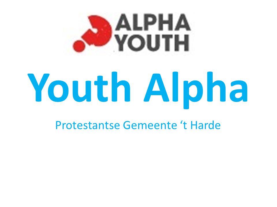 Youth Alpha Protestantse Gemeente 't Harde