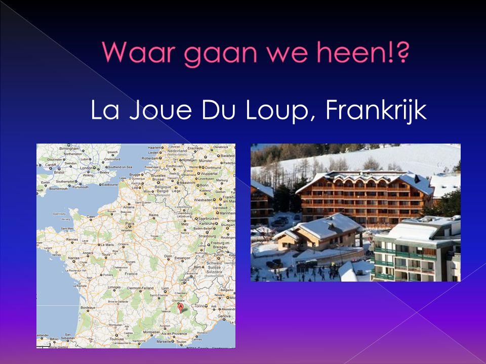 Vertrek naar La joue du loup: › Zo 29-01-2012  Vertrektijd: 16.00 uur  Aankomst in La joue du Loup: › Ma 30-01-2012  Aankomsttijd: 08.00 uur