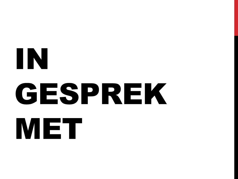 IN GESPREK MET