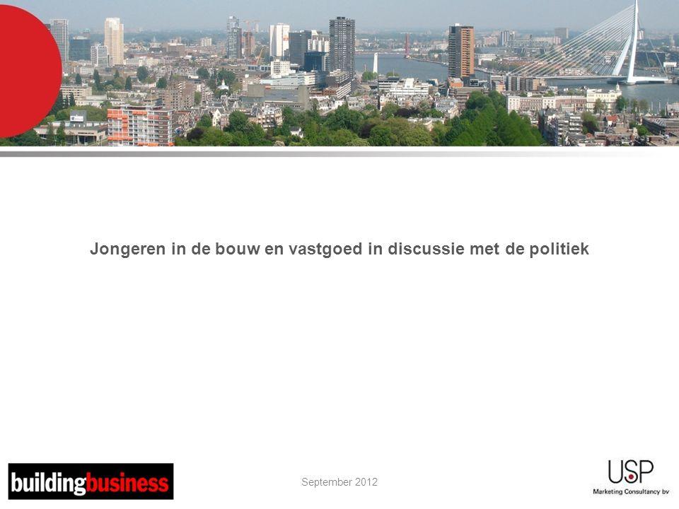 September 2012 Jongeren in de bouw en vastgoed in discussie met de politiek