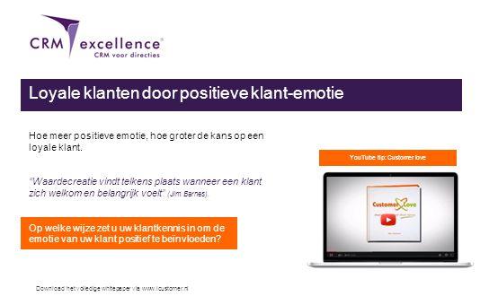 Download het volledige whitepaper via www.icustomer.nl Loyale klanten door positieve klant-emotie Hoe meer positieve emotie, hoe groter de kans op een