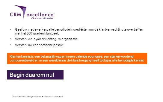 Download het volledige whitepaper via www.icustomer.nl •Geef uw medewerkers alle benodigde ingrediënten om de klantverwachting te overtreffen met het