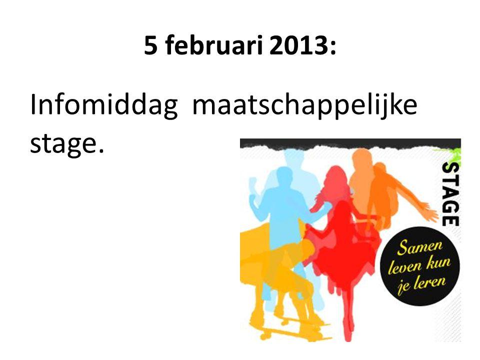 5 februari 2013: Infomiddag maatschappelijke stage.