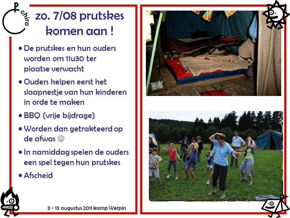 3 - 13 augustus 2011 kamp Werpin Opstelling kampplaats •Per groep slaaptent •Toilet = HUDO (Hou Uw Darmen Open) 1 apart voor de prutskes •2 wastenten: M vs.
