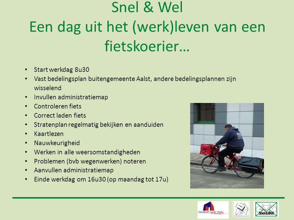 8 Snel & Wel Een dag uit het (werk)leven van een fietskoerier…