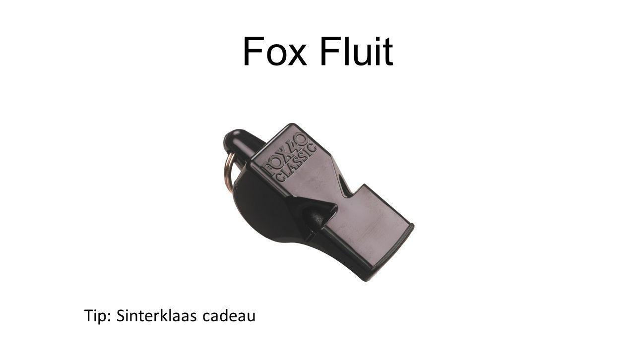 Fox Fluit Tip: Sinterklaas cadeau
