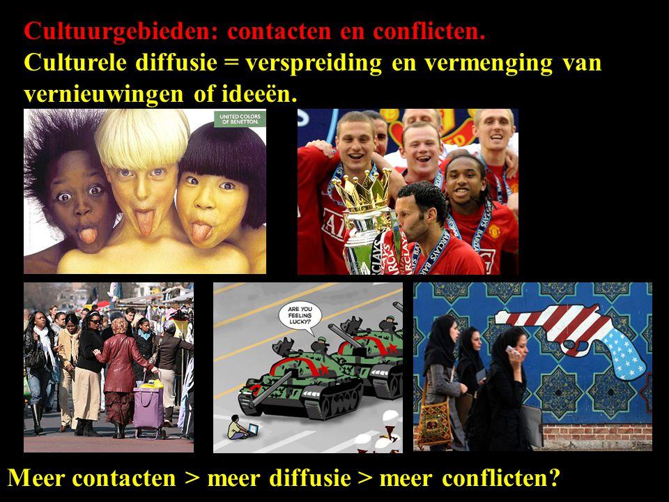 Cultuurgebieden: contacten en conflicten. Culturele diffusie = verspreiding en vermenging van vernieuwingen of ideeën. Meer contacten > meer diffusie