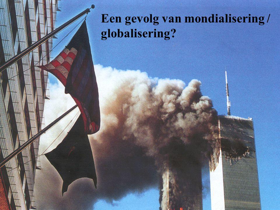 Een gevolg van mondialisering / globalisering?