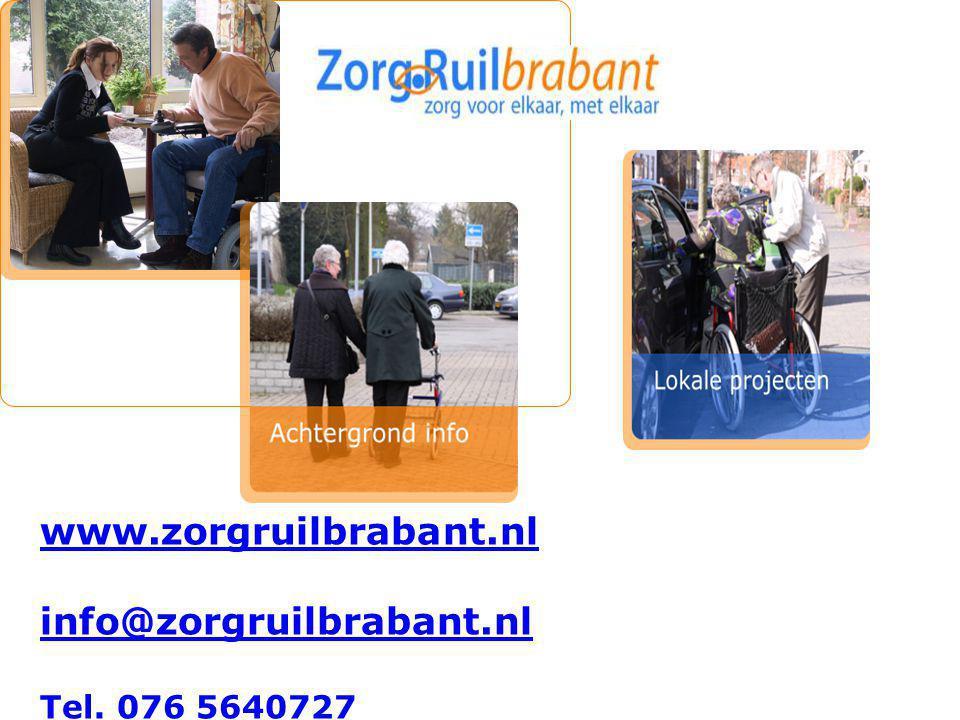 www.zorgruilbrabant.nl info@zorgruilbrabant.nl Tel. 076 5640727