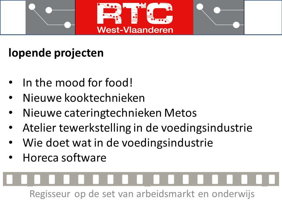 Regisseur op de set van arbeidsmarkt en onderwijs Projectvoorstellen 2014 • Bedrijfplusschool • Foodpairing, Sense of Taste • Uitbreiding sessie in the mood for food.