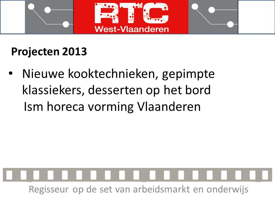 Regisseur op de set van arbeidsmarkt en onderwijs Projecten 2013 • Nieuwe cateringtechnieken Metos Werd zeer gesmaakt.