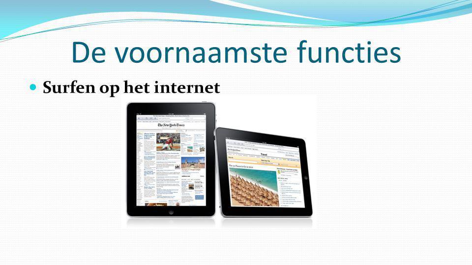 De voornaamste functies  Surfen op het internet