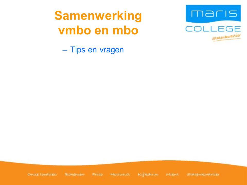 Samenwerking vmbo en mbo –Tips en vragen