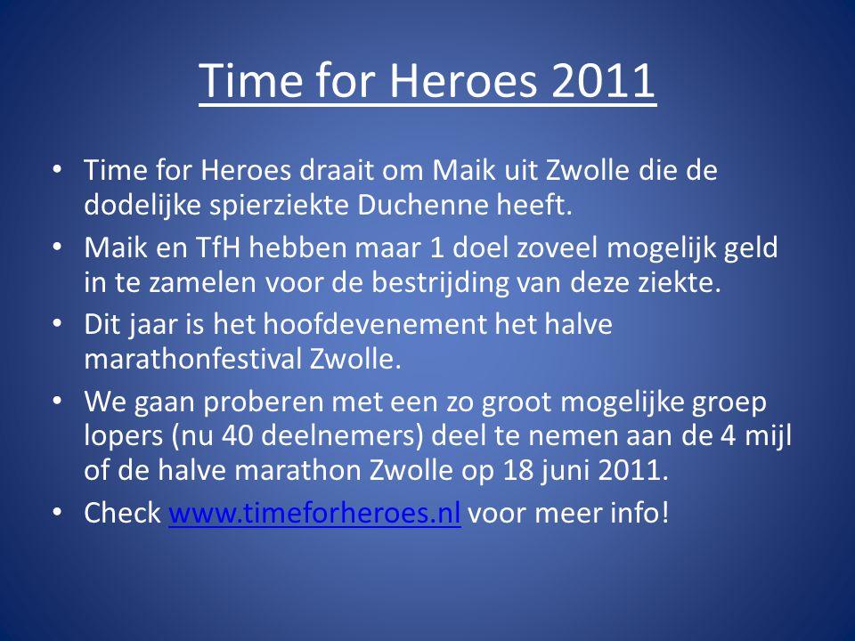 • Time for Heroes draait om Maik uit Zwolle die de dodelijke spierziekte Duchenne heeft.