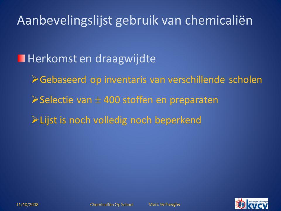 11/10/2008Chemicaliën Op School Marc Verhaeghe (Zeer) licht ontvlambare vloeistoffen  niet meer dan het strikte minimum in les- en praktijklokalen (geldt ook voor giftige vloeistoffen)  glazen recipiënten: maximum inhoud van 3 l  opslagruimte voldoende geventileerd (vermijden van explosieve atmosfeer)  sla licht ontvlambare vloeistoffen nooit op in een gewone koelkast  in gesloten recipiënten en beschermd tegen warmtestraling Opslag van stoffen