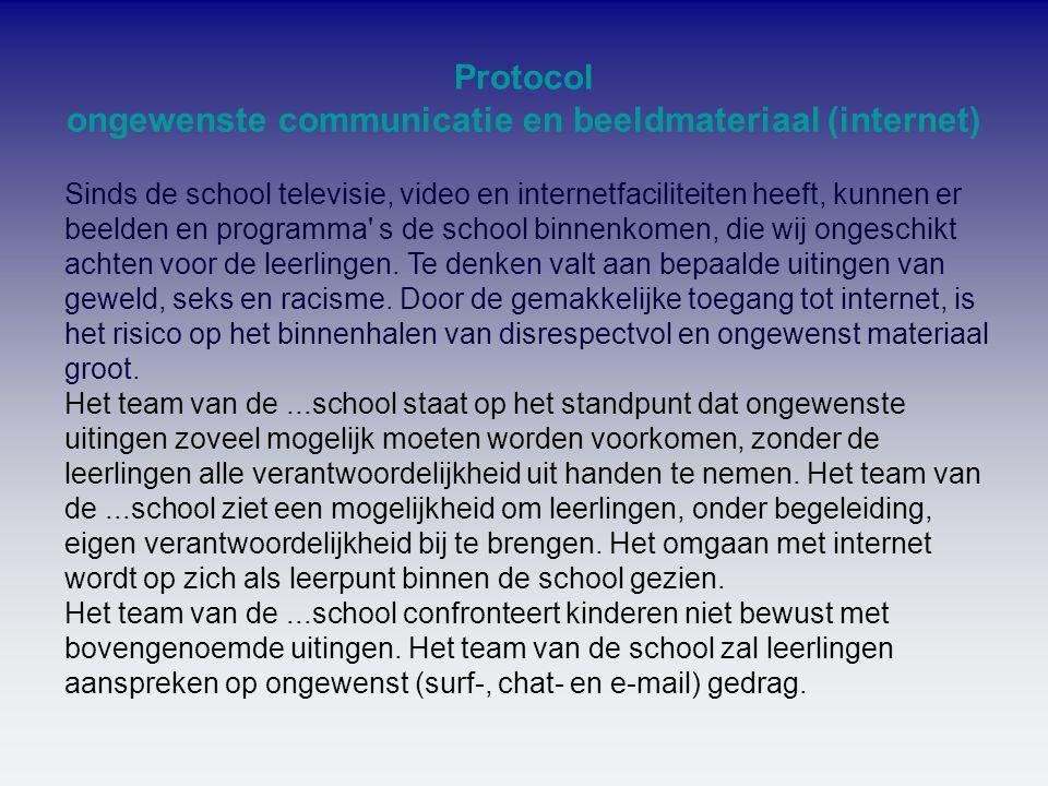 Sinds de school televisie, video en internetfaciliteiten heeft, kunnen er beelden en programma' s de school binnenkomen, die wij ongeschikt achten voo