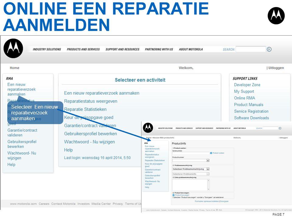 ONLINE EEN REPARATIE AANMELDEN PAGE 7 Selecteer Een nieuw reparatieverzoek aanmaken