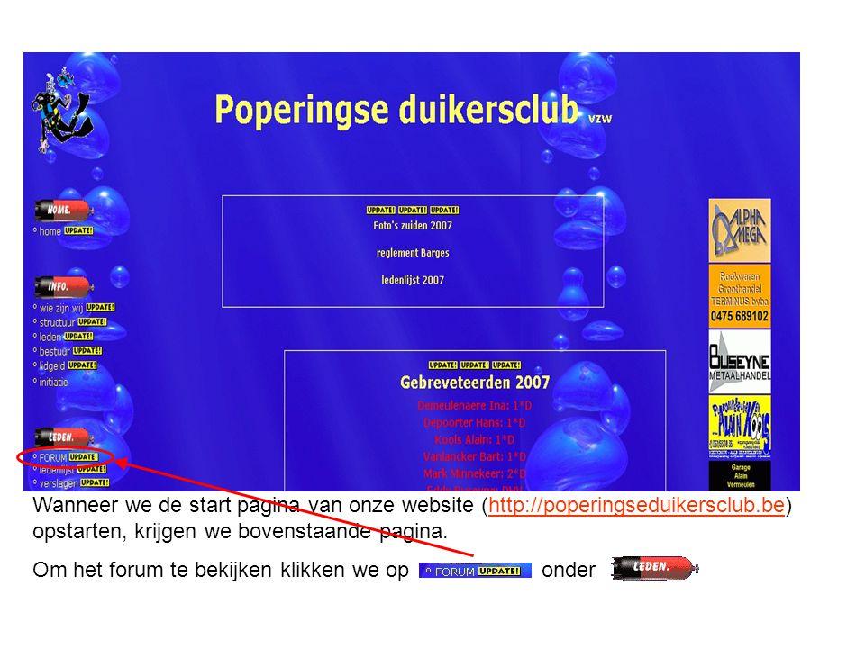 Wanneer we de start pagina van onze website (http://poperingseduikersclub.be) opstarten, krijgen we bovenstaande pagina.http://poperingseduikersclub.b