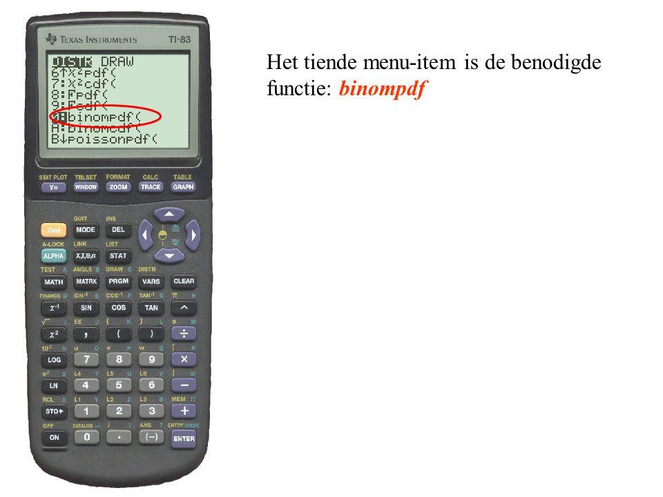 Het tiende menu-item is de benodigde functie: binompdf