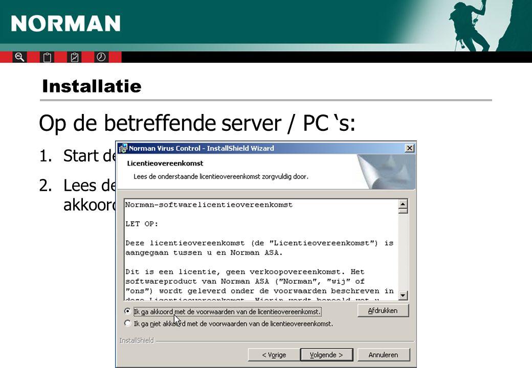Aandachtspunten op een server 1.Uitsluiten van scannen 2.Norman Internet Protection?