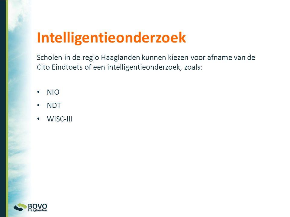 Intelligentieonderzoek Scholen in de regio Haaglanden kunnen kiezen voor afname van de Cito Eindtoets of een intelligentieonderzoek, zoals: • NIO • ND