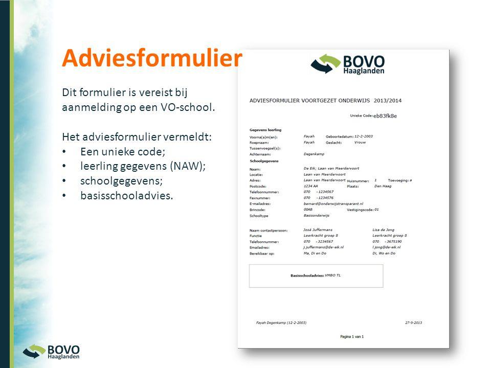 Adviesformulier Dit formulier is vereist bij aanmelding op een VO-school. Het adviesformulier vermeldt: • Een unieke code; • leerling gegevens (NAW);
