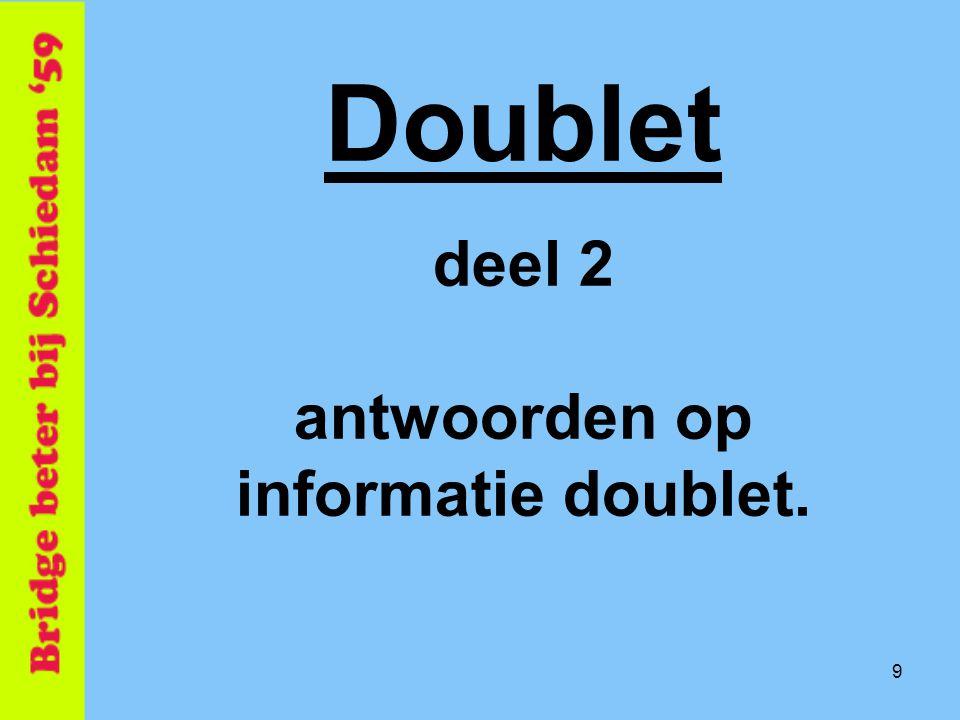 9 Doublet deel 2 antwoorden op informatie doublet.