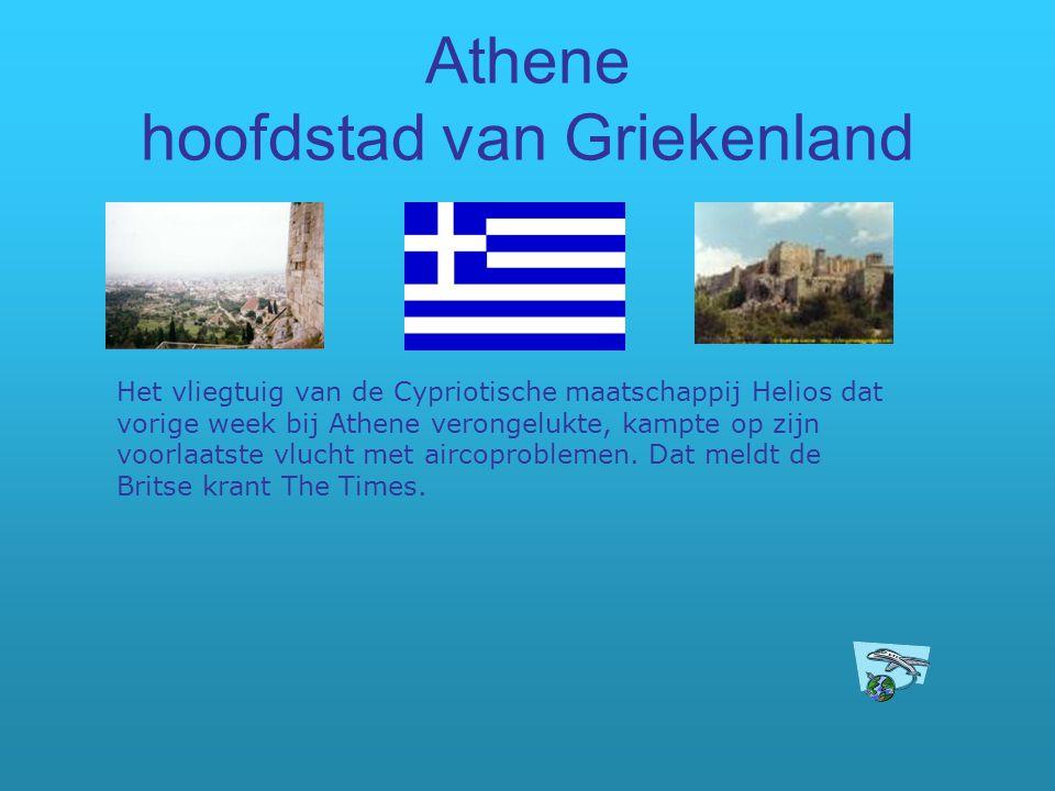 Athene hoofdstad van Griekenland Het vliegtuig van de Cypriotische maatschappij Helios dat vorige week bij Athene verongelukte, kampte op zijn voorlaa