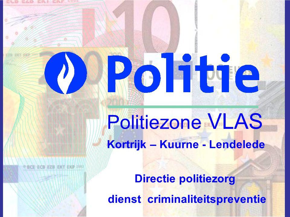 Politiezone VLAS Kortrijk – Kuurne - Lendelede Directie politiezorg dienst criminaliteitspreventie