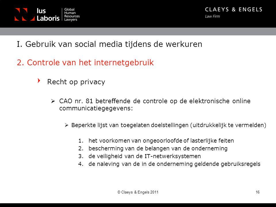 Recht op privacy  CAO nr. 81 betreffende de controle op de elektronische online communicatiegegevens:  Beperkte lijst van toegelaten doelstellingen