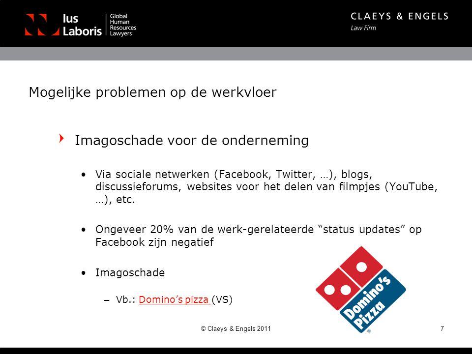 Mogelijke problemen op de werkvloer Imagoschade voor de onderneming •Via sociale netwerken (Facebook, Twitter, …), blogs, discussieforums, websites vo